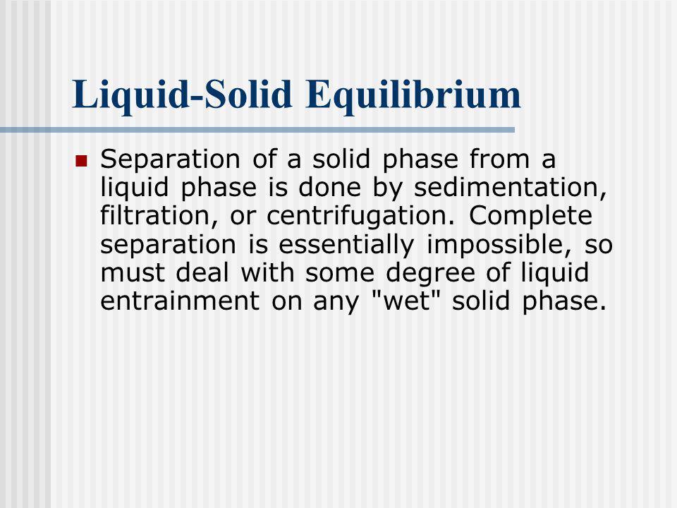 Liquid-Solid Equilibrium