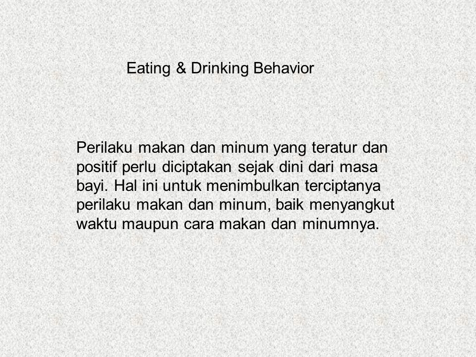 Eating & Drinking Behavior
