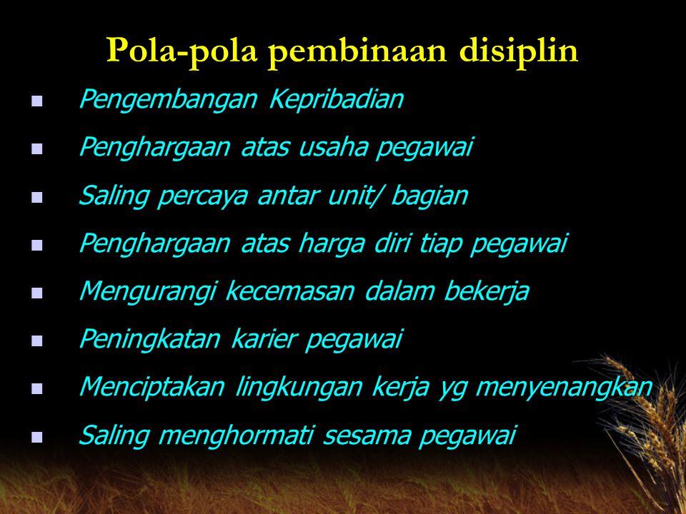 Pola-pola pembinaan disiplin
