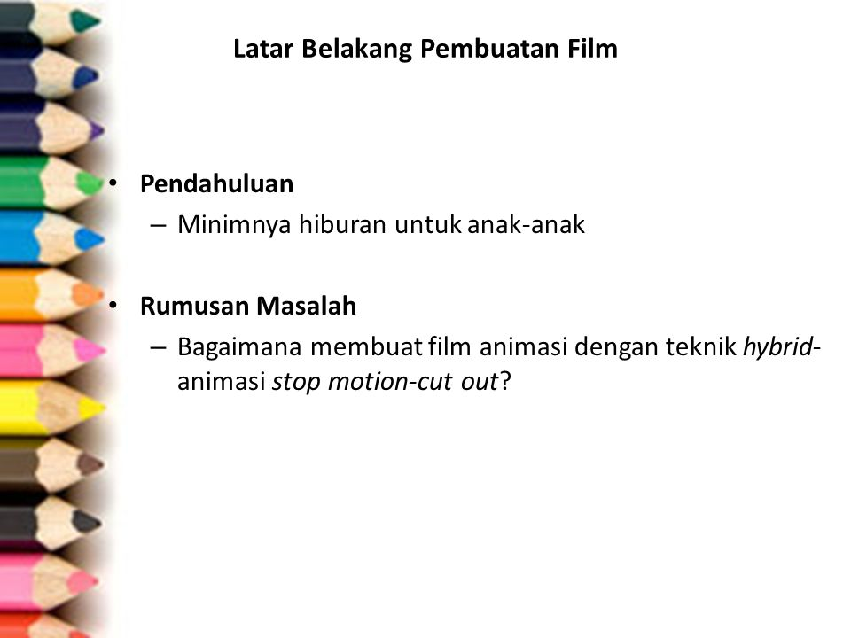 Latar Belakang Pembuatan Film