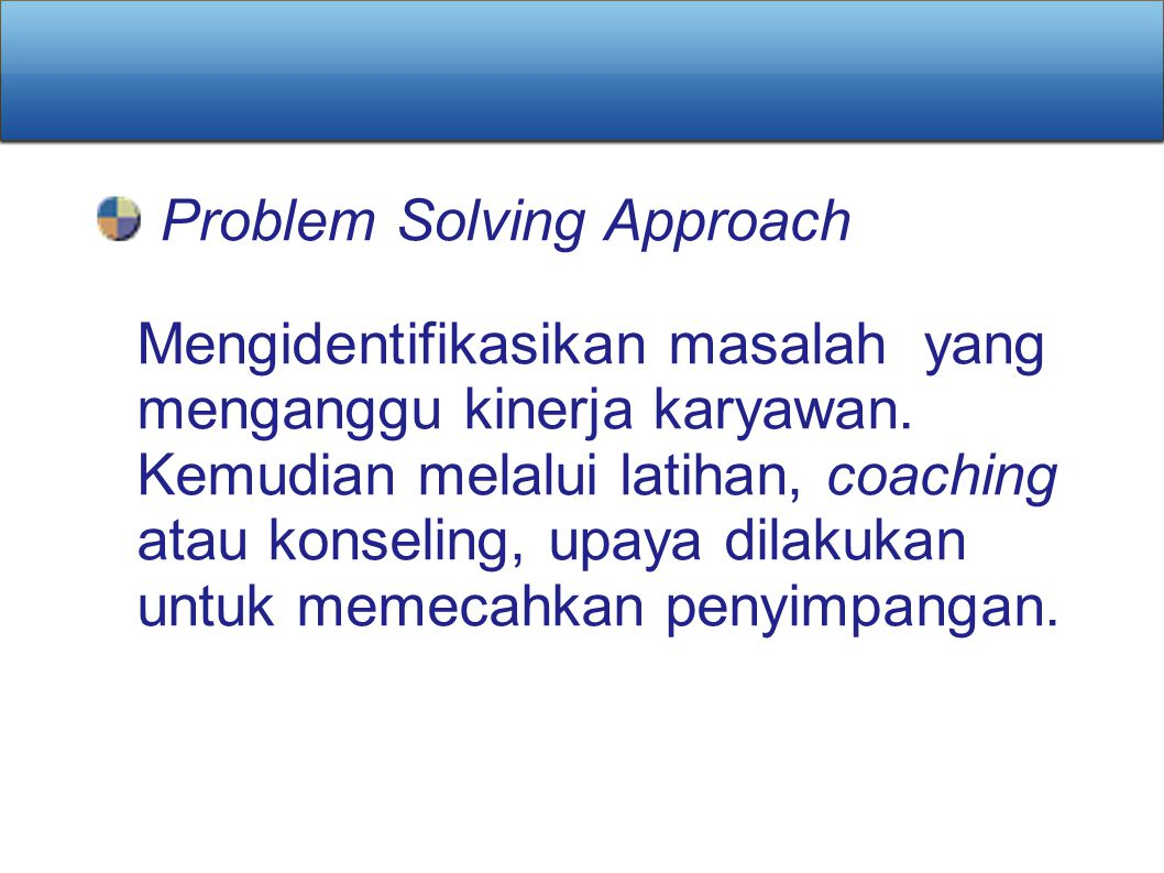 Problem Solving Approach
