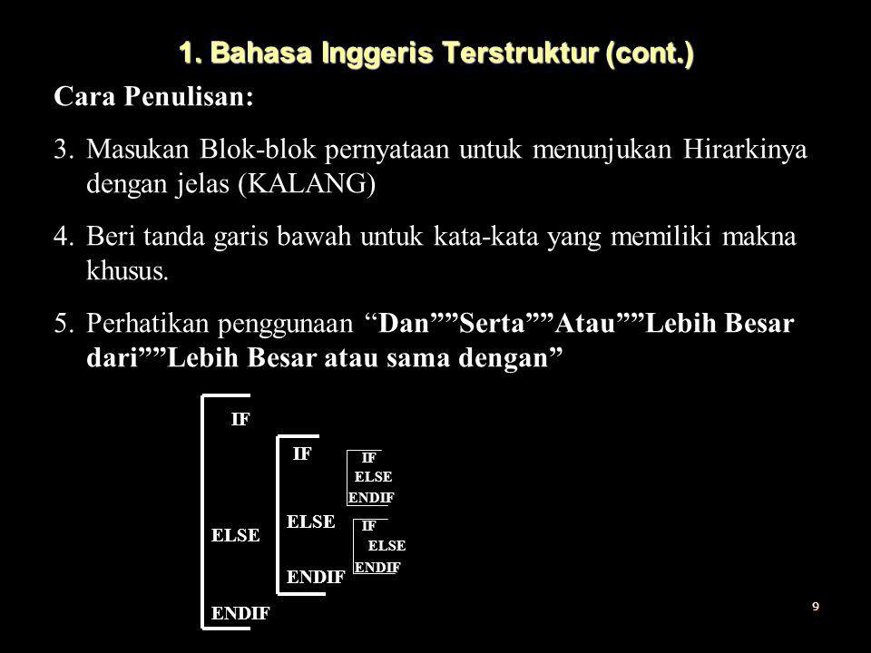 1. Bahasa Inggeris Terstruktur (cont.)