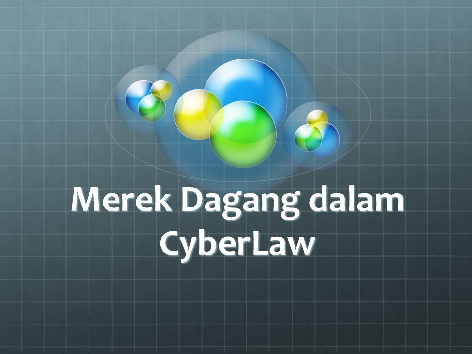 Merek Dagang dalam CyberLaw