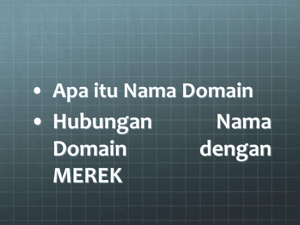 Hubungan Nama Domain dengan MEREK