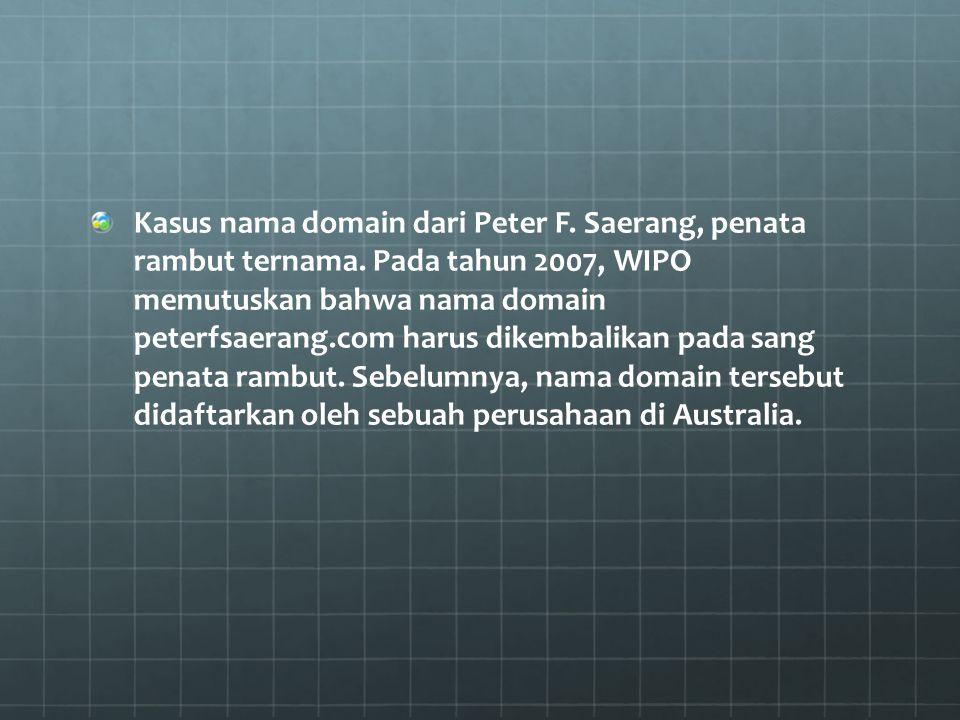 Kasus nama domain dari Peter F. Saerang, penata rambut ternama