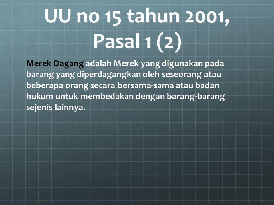 UU no 15 tahun 2001, Pasal 1 (2)