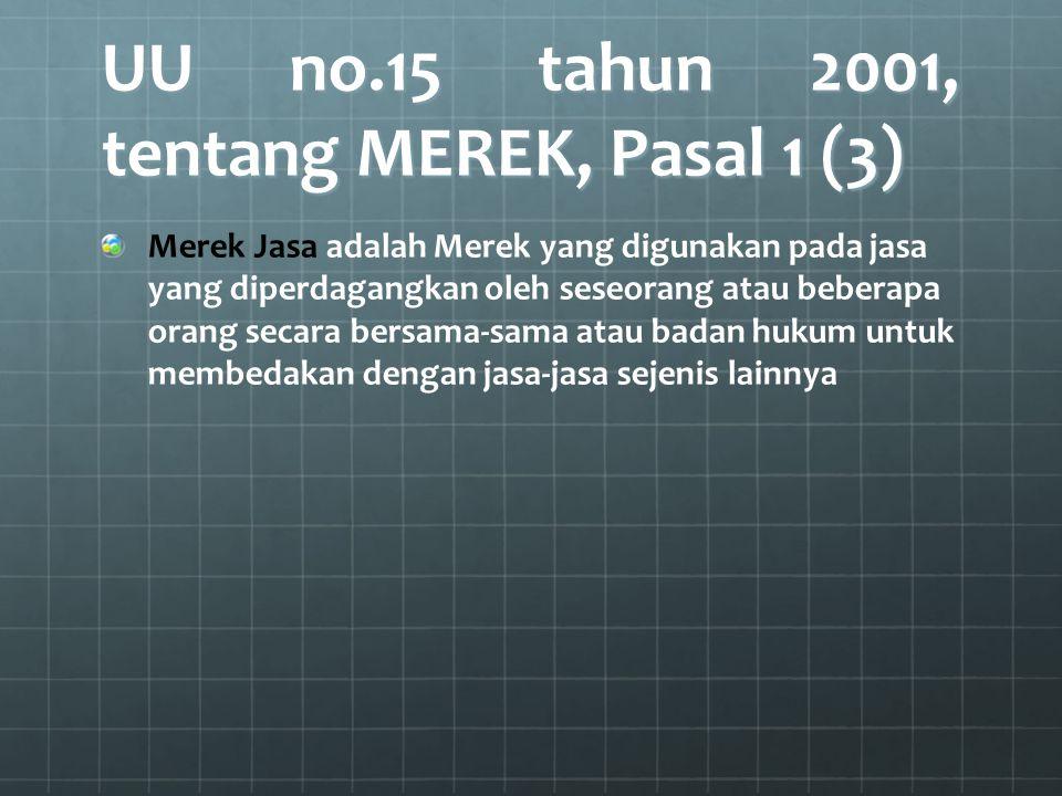 UU no.15 tahun 2001, tentang MEREK, Pasal 1 (3)