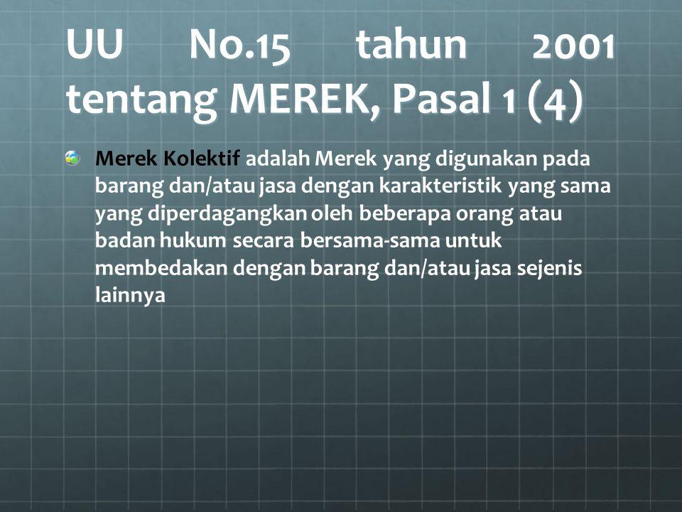UU No.15 tahun 2001 tentang MEREK, Pasal 1 (4)