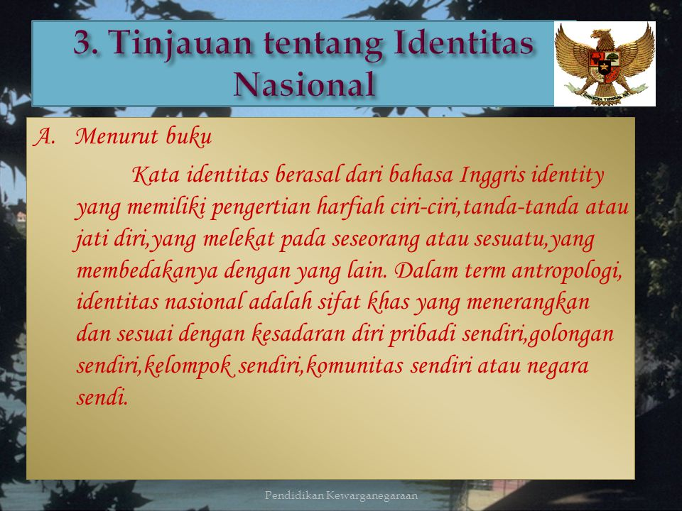 3. Tinjauan tentang Identitas Nasional