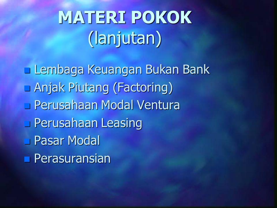 MATERI POKOK (lanjutan)