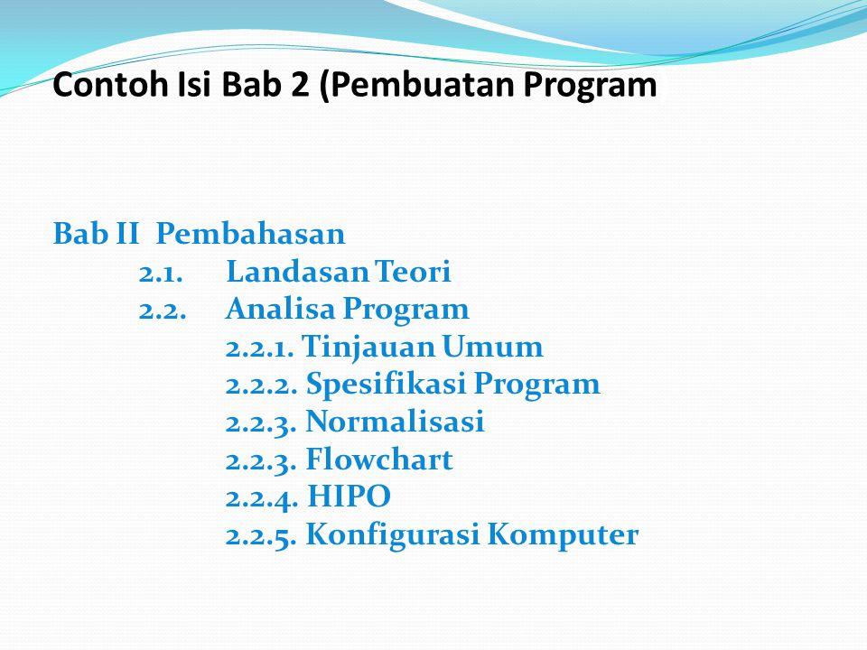 Contoh Isi Bab 2 (Pembuatan Program)