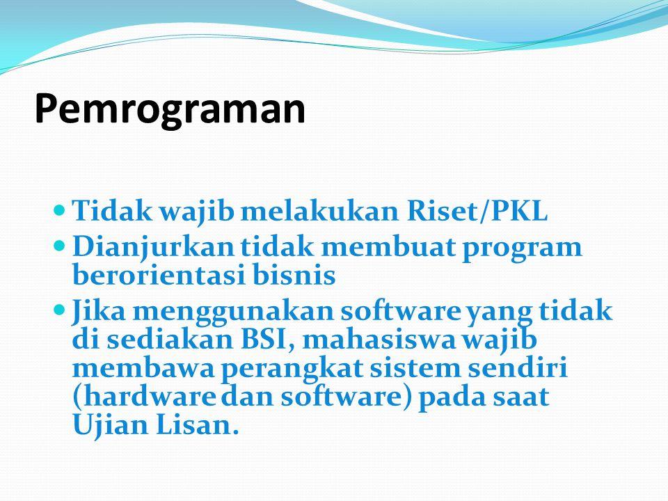 Pemrograman Tidak wajib melakukan Riset/PKL