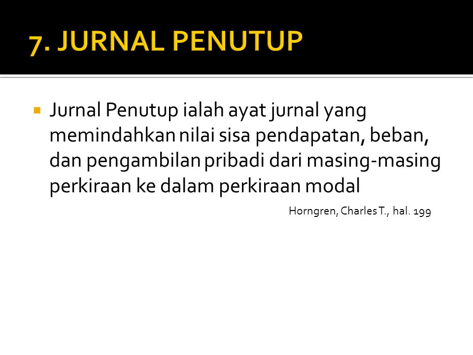 7. JURNAL PENUTUP