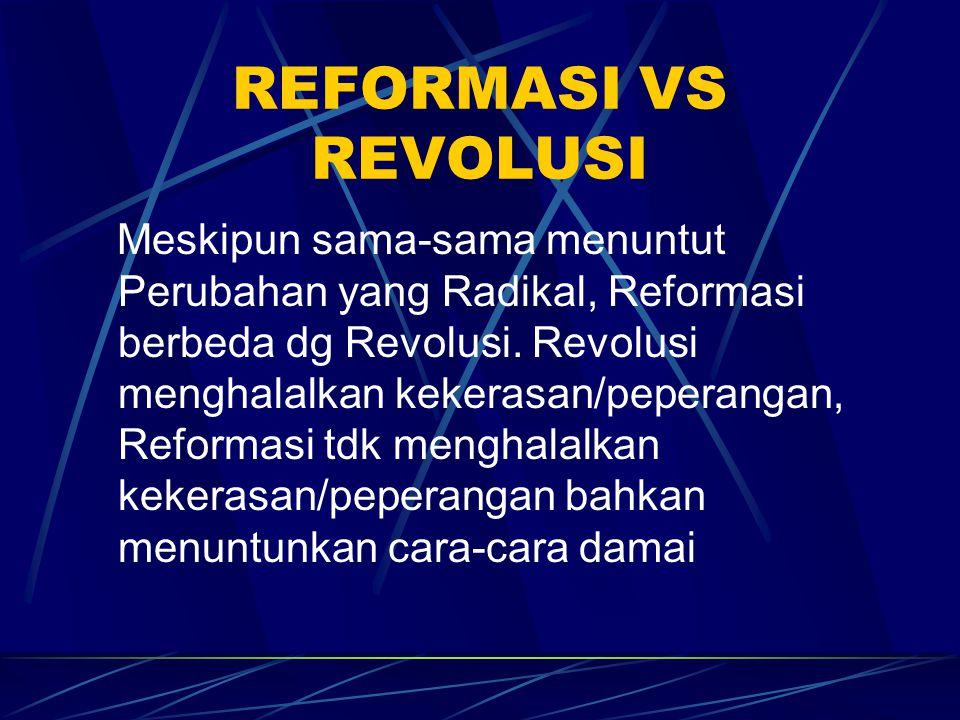REFORMASI VS REVOLUSI