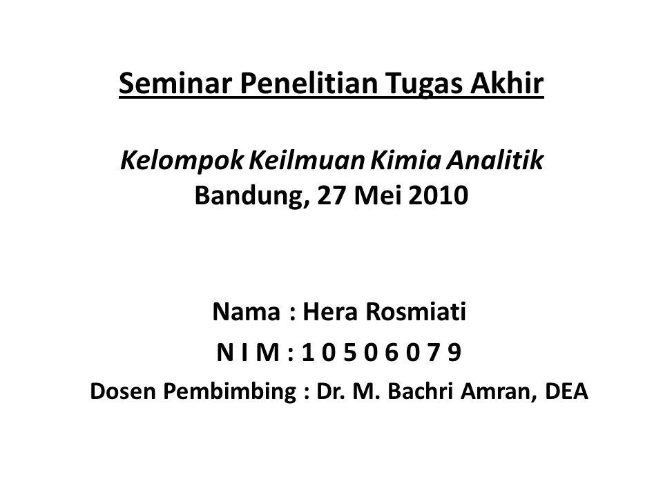 Dosen Pembimbing : Dr. M. Bachri Amran, DEA