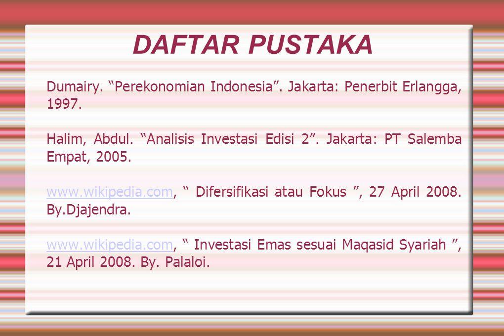 DAFTAR PUSTAKA Dumairy. Perekonomian Indonesia . Jakarta: Penerbit Erlangga, 1997.