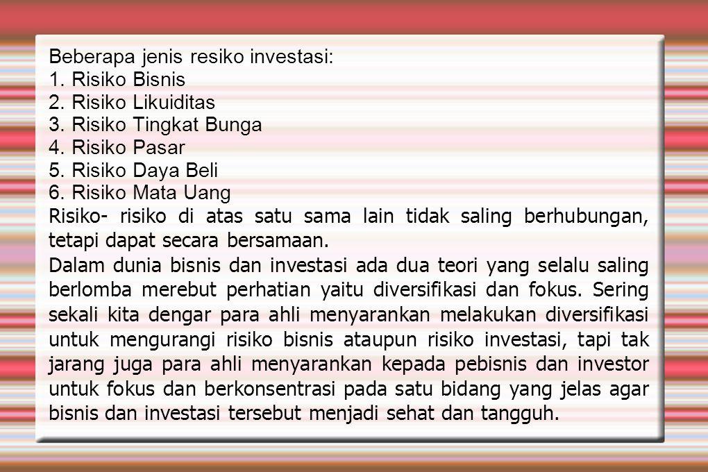Beberapa jenis resiko investasi: