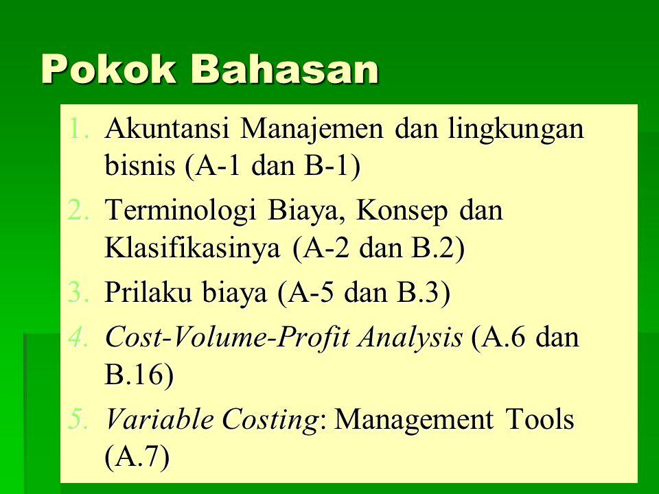 Pokok Bahasan Akuntansi Manajemen dan lingkungan bisnis (A-1 dan B-1)