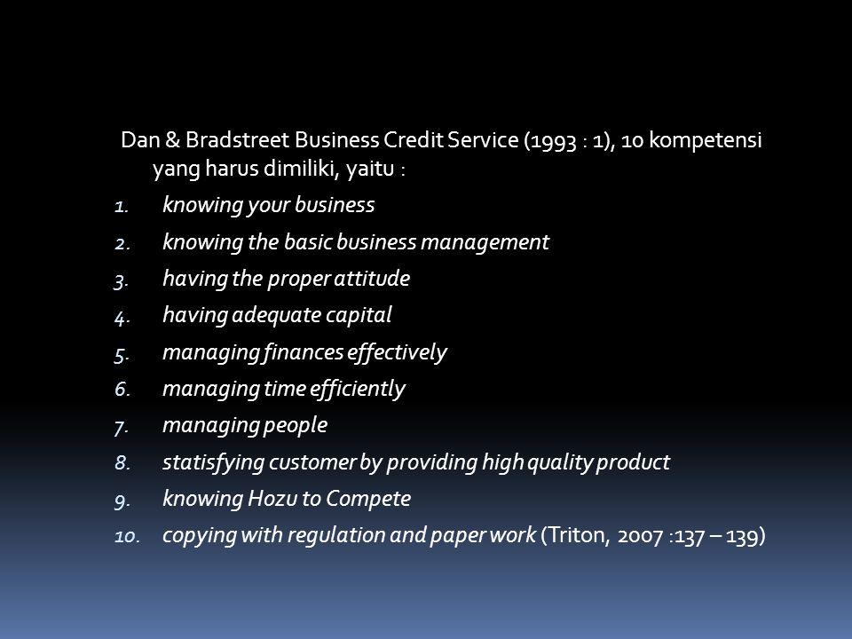 Dan & Bradstreet Business Credit Service (1993 : 1), 10 kompetensi yang harus dimiliki, yaitu :