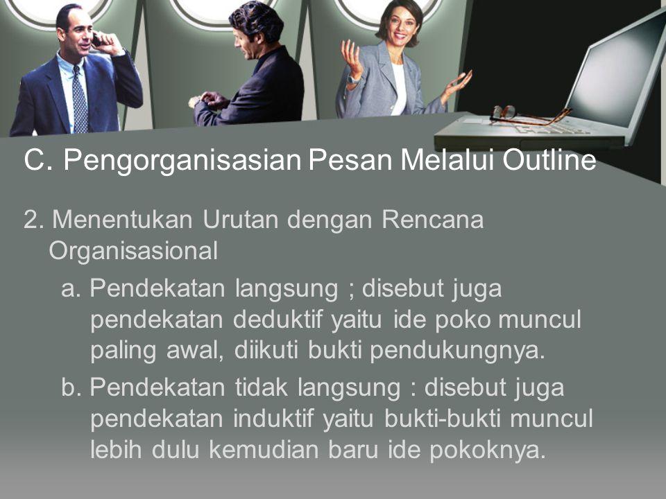 C. Pengorganisasian Pesan Melalui Outline