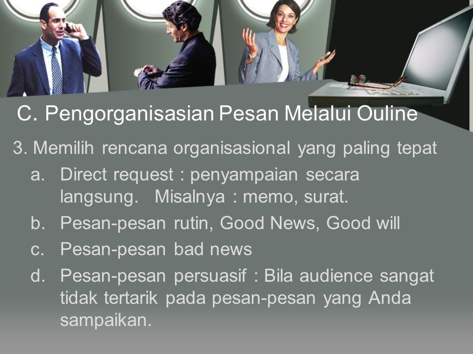 C. Pengorganisasian Pesan Melalui Ouline
