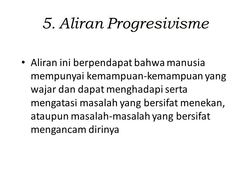 5. Aliran Progresivisme