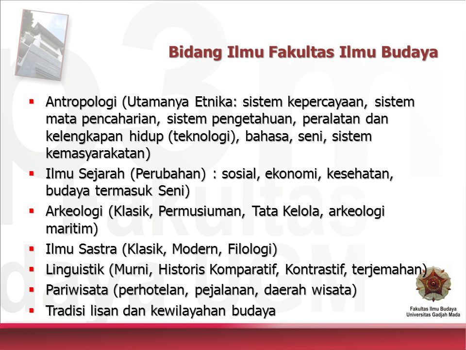 Bidang Ilmu Fakultas Ilmu Budaya