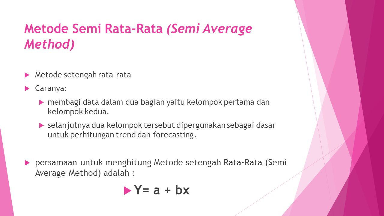 Metode Semi Rata-Rata (Semi Average Method)