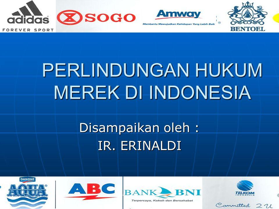 PERLINDUNGAN HUKUM MEREK DI INDONESIA