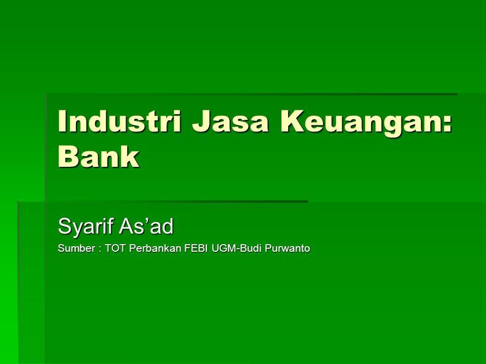 Industri Jasa Keuangan: Bank