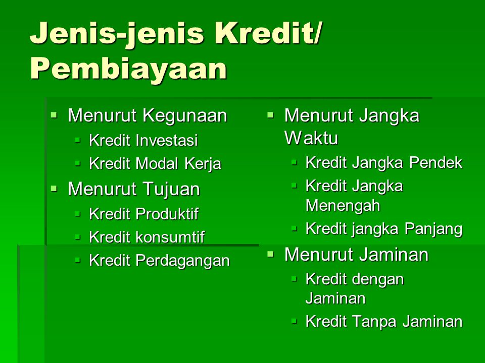 Jenis-jenis Kredit/ Pembiayaan