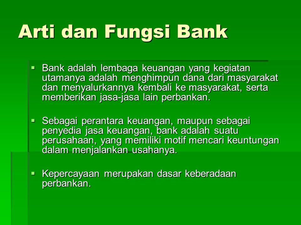 Arti dan Fungsi Bank