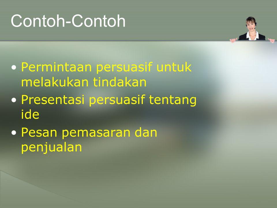 Contoh-Contoh Permintaan persuasif untuk melakukan tindakan