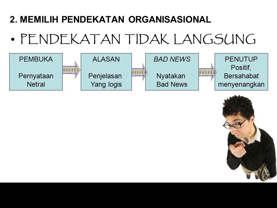 2. MEMILIH PENDEKATAN ORGANISASIONAL