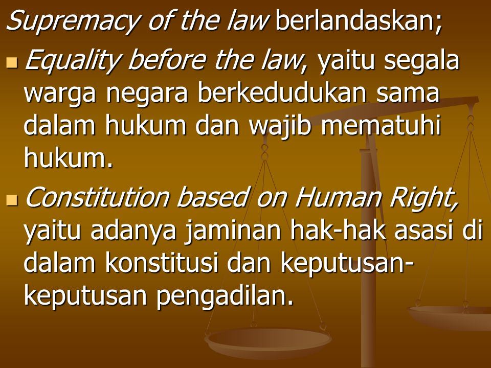 Supremacy of the law berlandaskan;