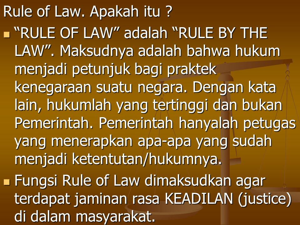 Rule of Law. Apakah itu