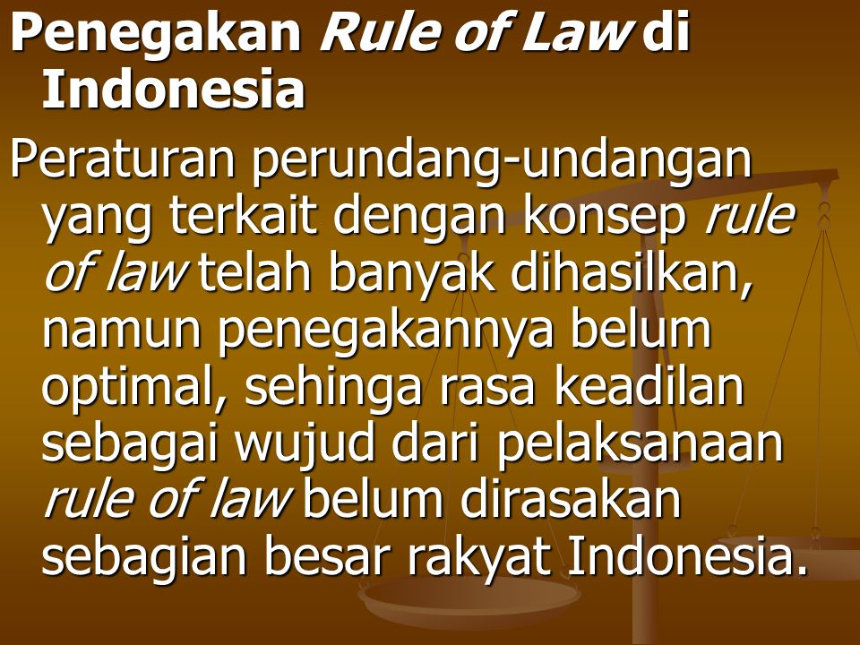 Penegakan Rule of Law di Indonesia