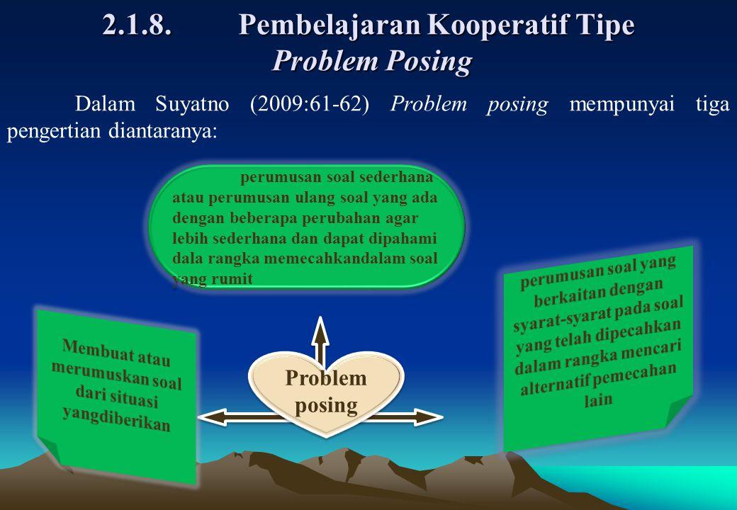 2.1.8. Pembelajaran Kooperatif Tipe Problem Posing