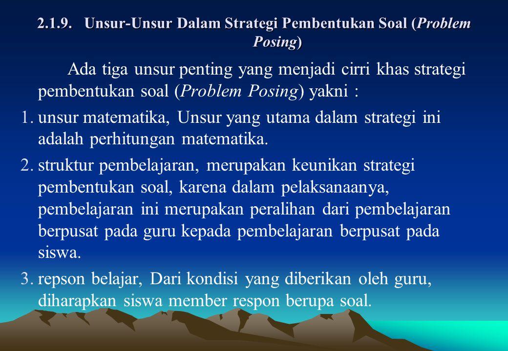 2.1.9. Unsur-Unsur Dalam Strategi Pembentukan Soal (Problem Posing)