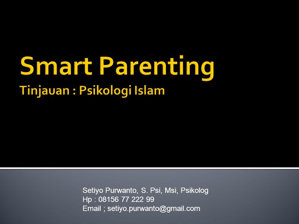 Smart Parenting Tinjauan : Psikologi Islam