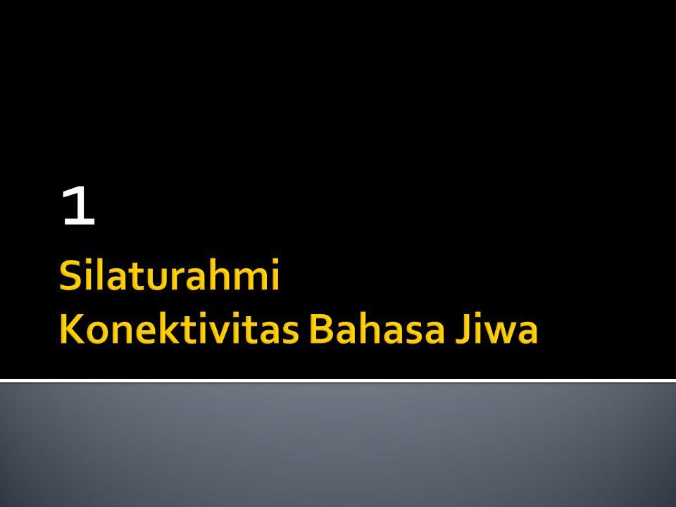 Silaturahmi Konektivitas Bahasa Jiwa