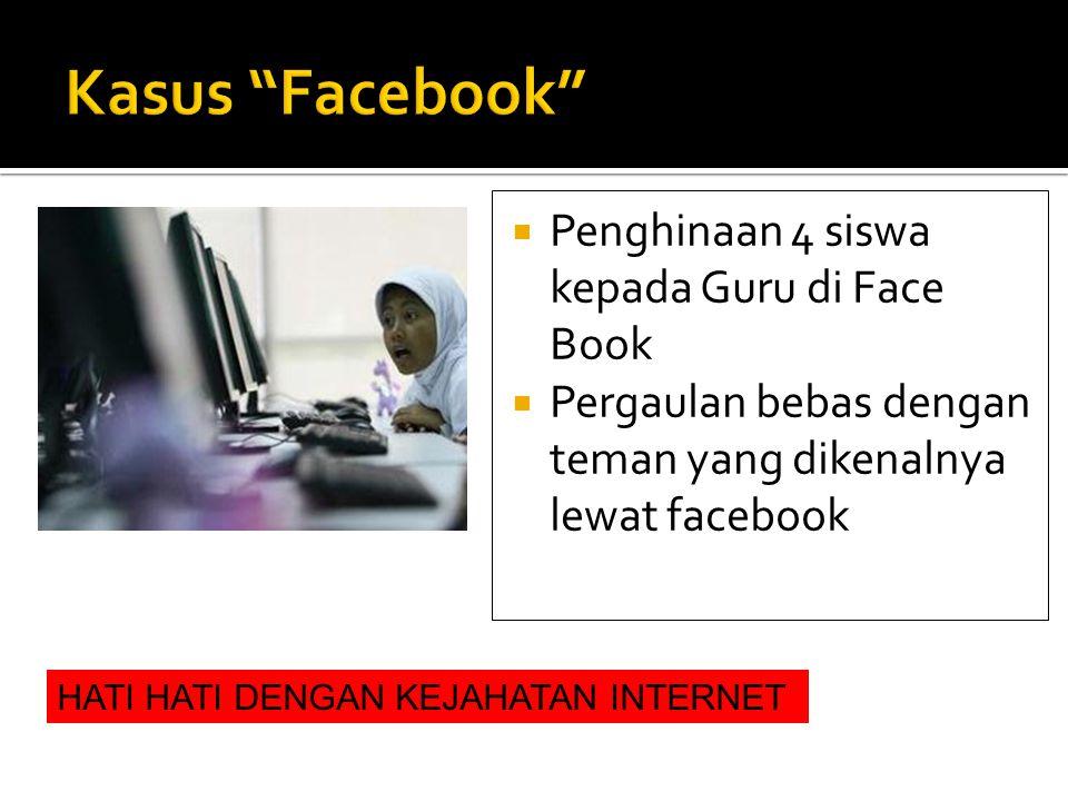 Kasus Facebook Penghinaan 4 siswa kepada Guru di Face Book