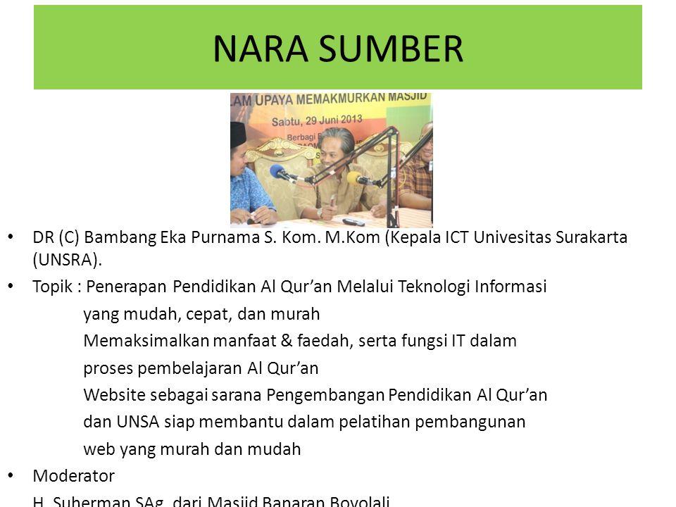 NARA SUMBER DR (C) Bambang Eka Purnama S. Kom. M.Kom (Kepala ICT Univesitas Surakarta (UNSRA).