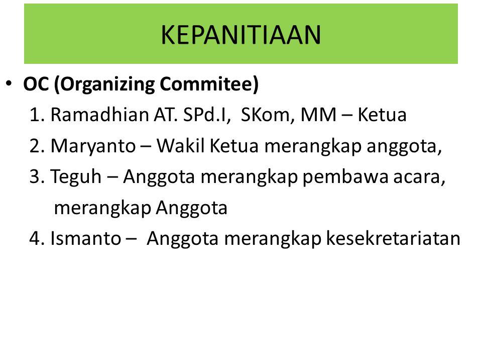 KEPANITIAAN OC (Organizing Commitee)