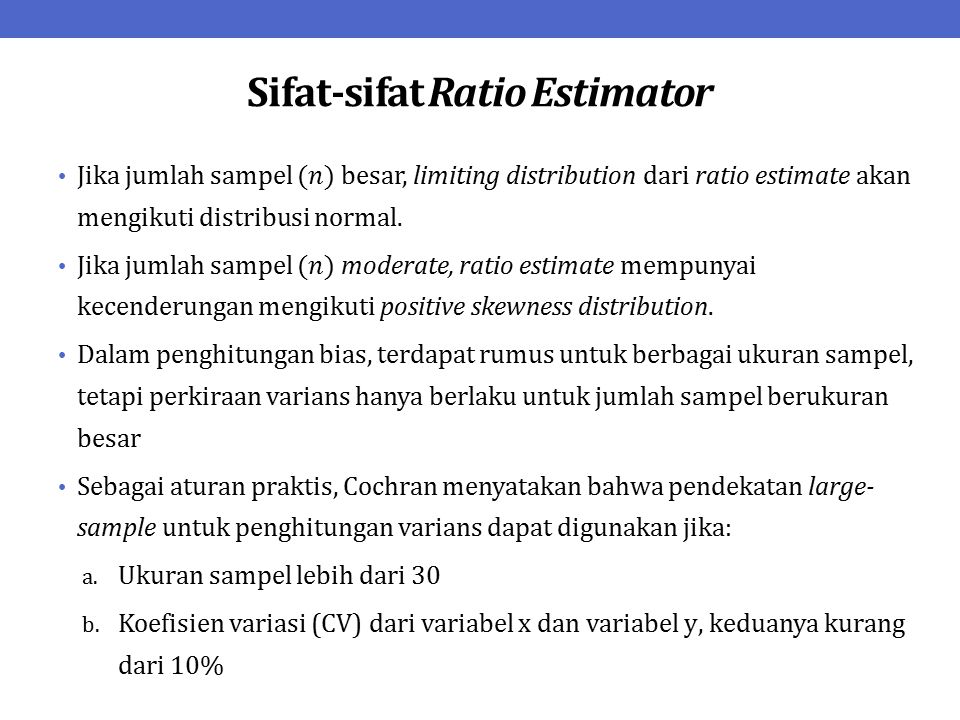 Sifat-sifat Ratio Estimator