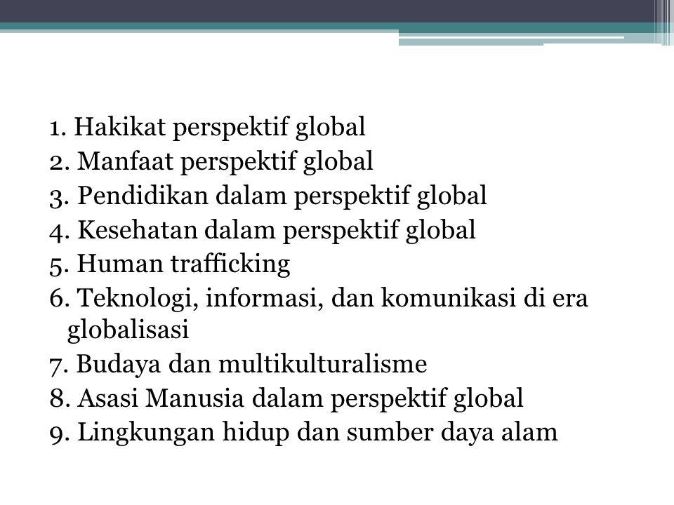 1. Hakikat perspektif global