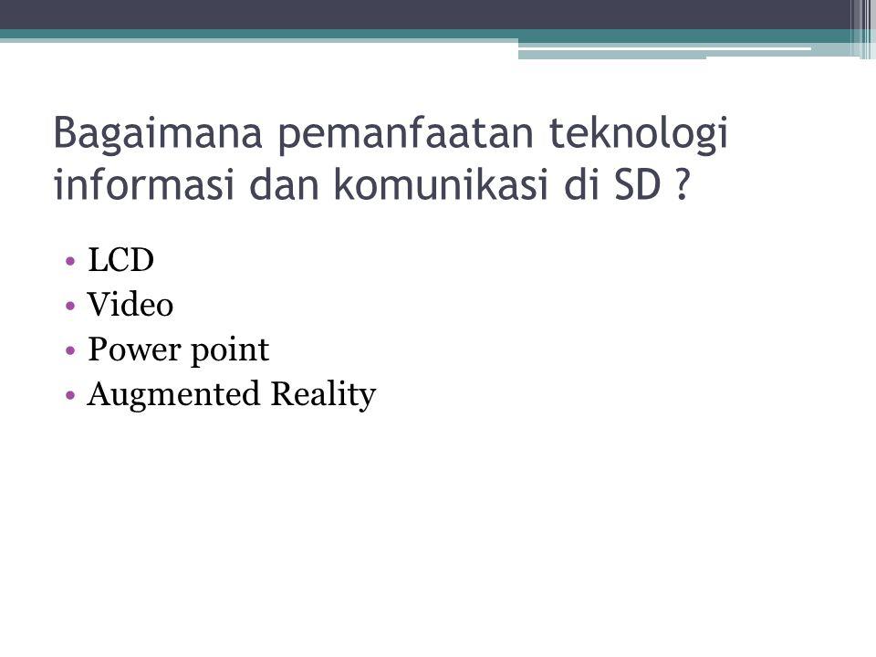 Bagaimana pemanfaatan teknologi informasi dan komunikasi di SD
