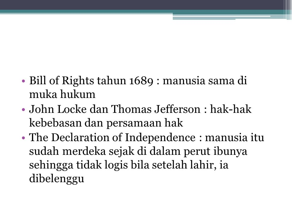 Bill of Rights tahun 1689 : manusia sama di muka hukum