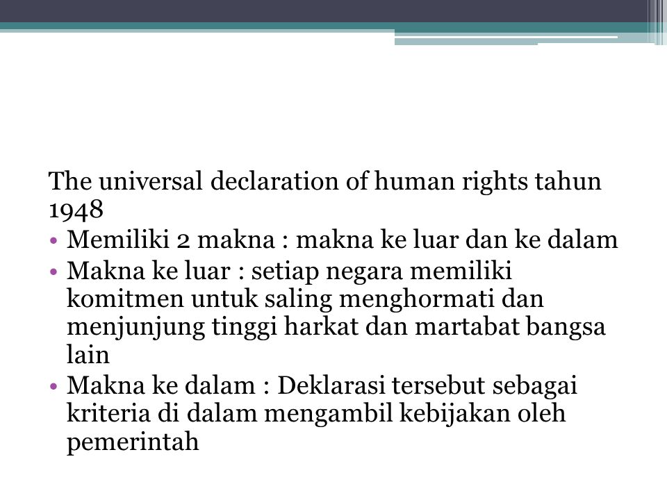 The universal declaration of human rights tahun 1948
