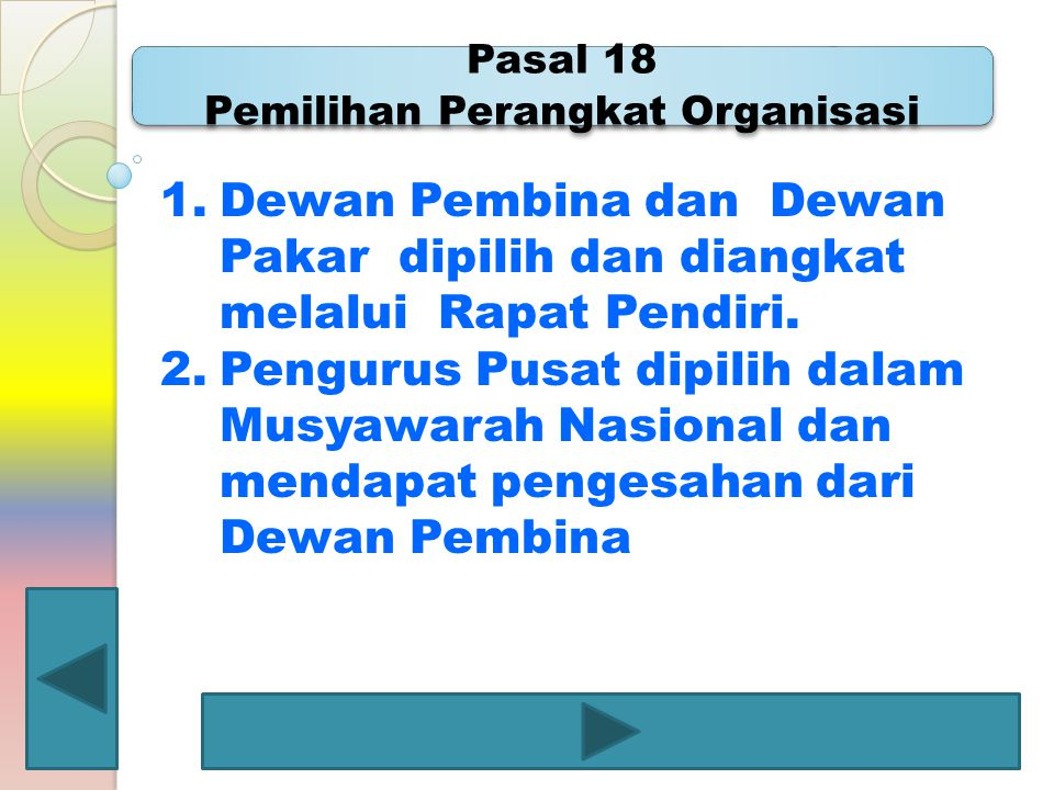 Pasal 18 Pemilihan Perangkat Organisasi